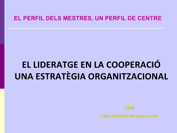 El lideratge en la cooperació escolar