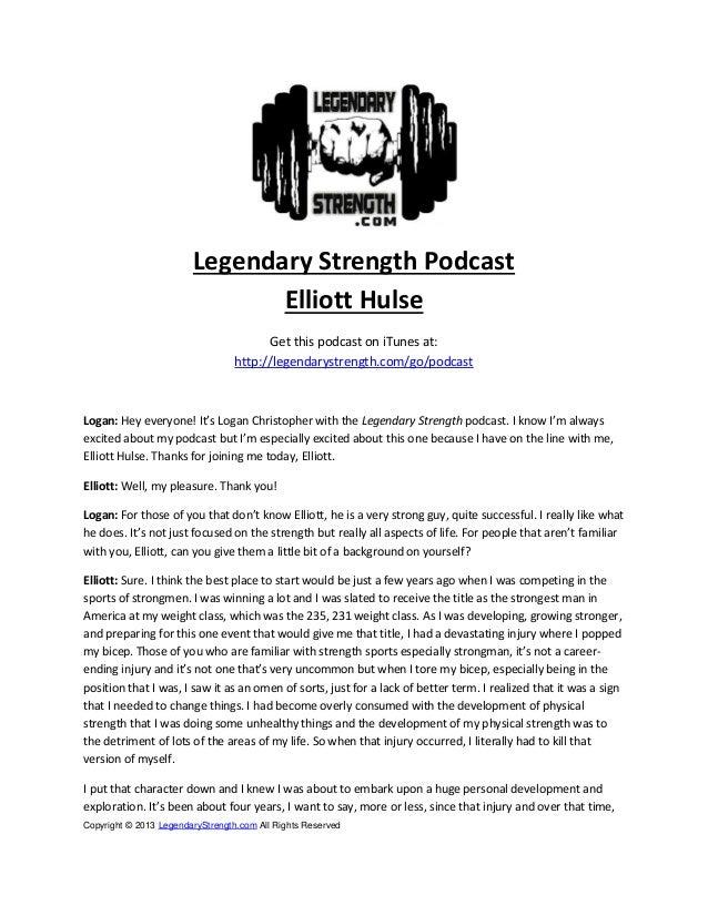 Copyright © 2013 LegendaryStrength.com All Rights ReservedLegendary Strength PodcastElliott HulseGet this podcast on iTune...