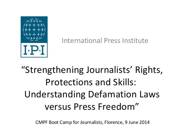 """Strengthening Journalists' Rights, Protections and Skills: Understanding Defamation Laws versus Press Freedom"" Internatio..."