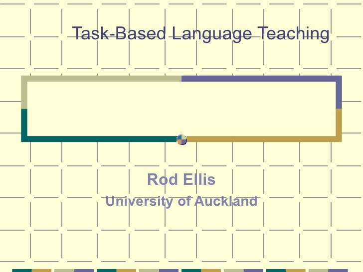 Ellis Task Based Language Teaching Korea 20064016