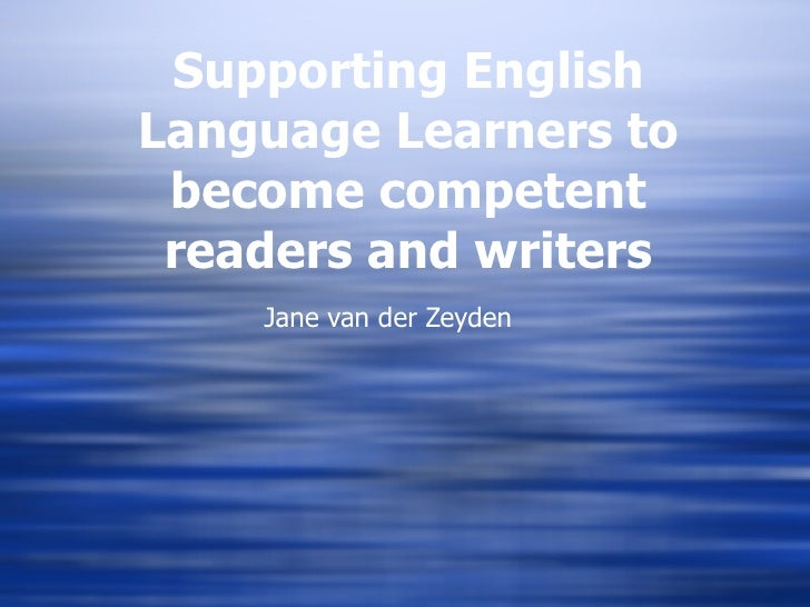 English Language Learners as readers and writer