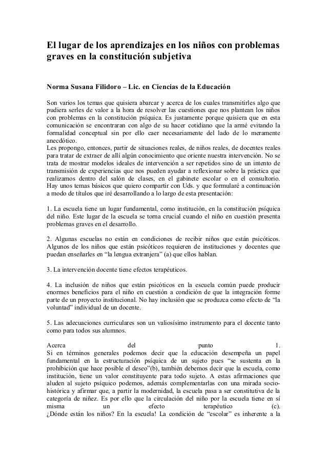 El lugar de los aprendizajes en los niños con problemas graves en la constitución subjetiva Norma Susana Filidoro – Lic. e...