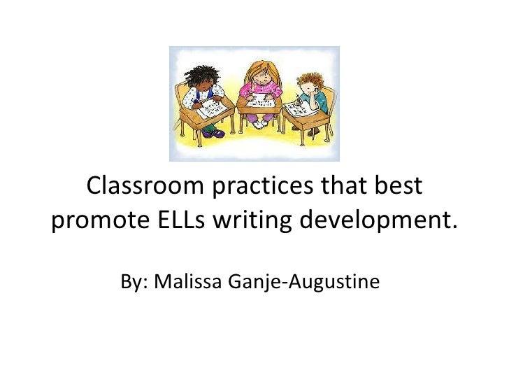 Ell writing presentation m.ganje-augustine