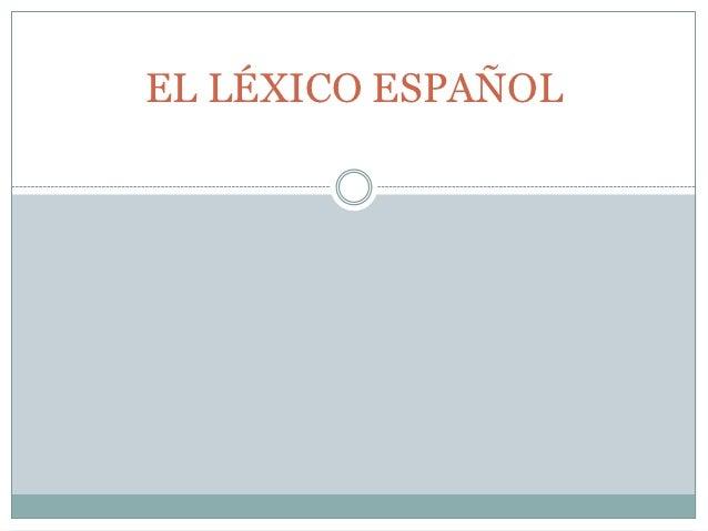 El léxico español