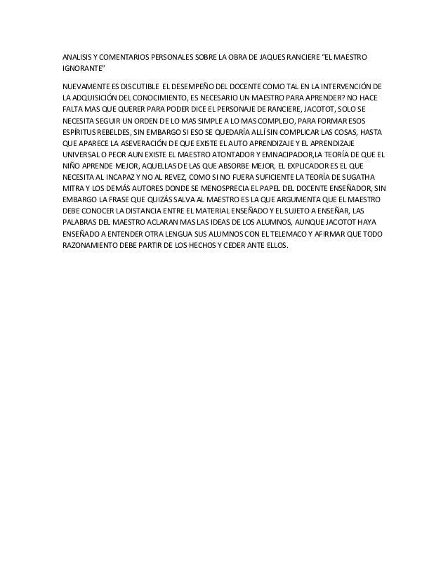 """ANALISIS Y COMENTARIOS PERSONALES SOBRE LA OBRA DE JAQUES RANCIERE """"EL MAESTROIGNORANTE""""NUEVAMENTE ES DISCUTIBLE EL DESEMP..."""