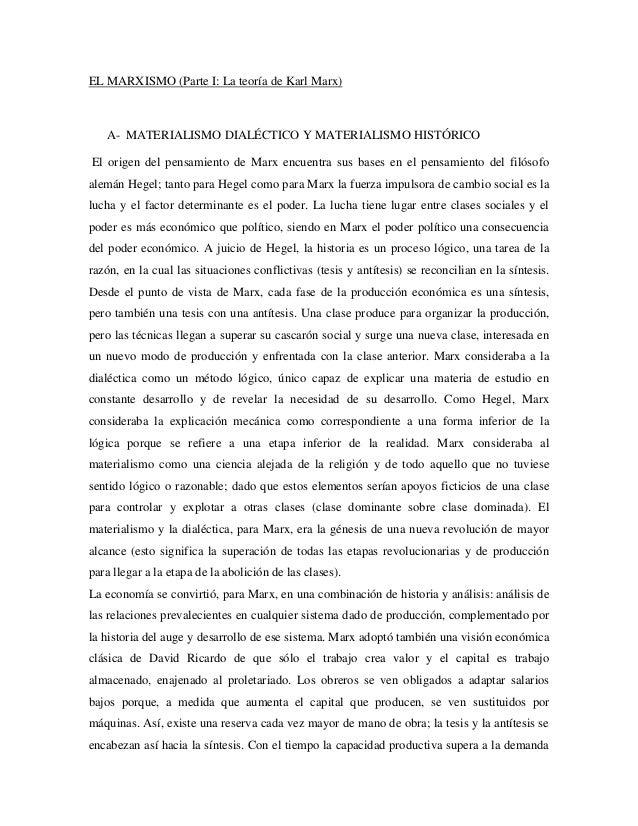 EL MARXISMO (Parte I: La teoría de Karl Marx) A- MATERIALISMO DIALÉCTICO Y MATERIALISMO HISTÓRICO El origen del pensamient...