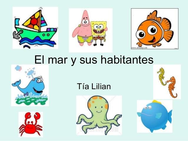 El mar y sus habitantes Tía Lilian