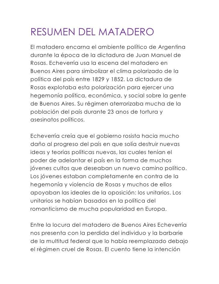 RESUMEN DEL MATADERO<br />El matadero encarna el ambiente político de Argentina durante la época de la dictadura de Juan M...
