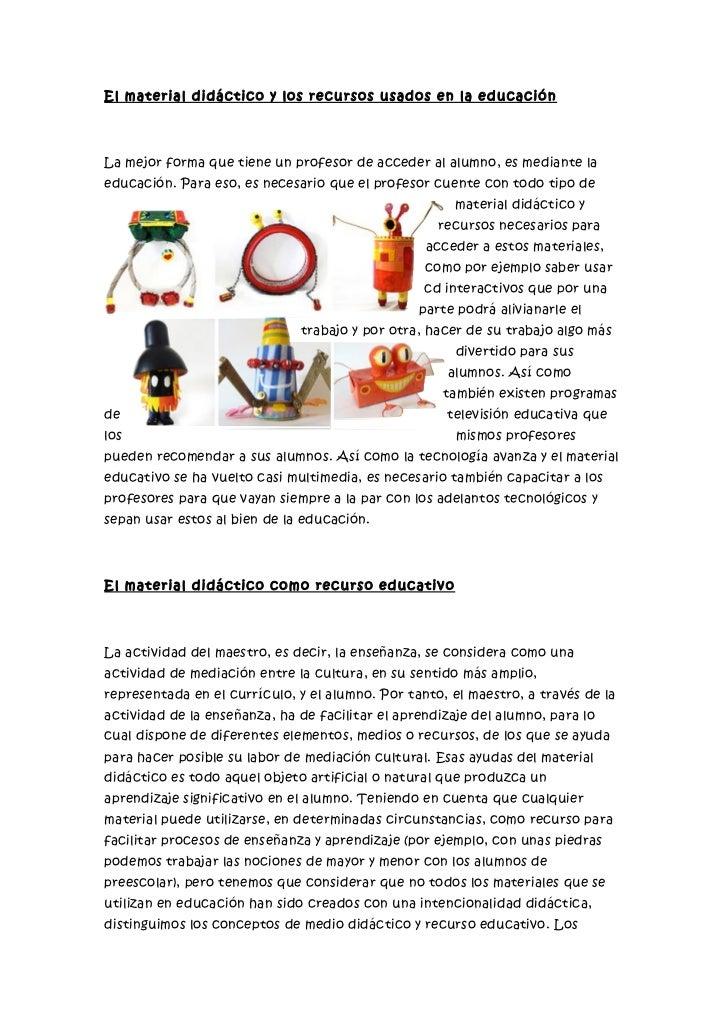 El material didáctico y los recursos usados en la educación
