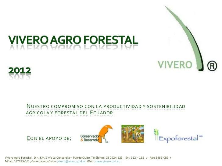 Viveros ecuador el mejor del pa s for Proyecto vivero forestal pdf
