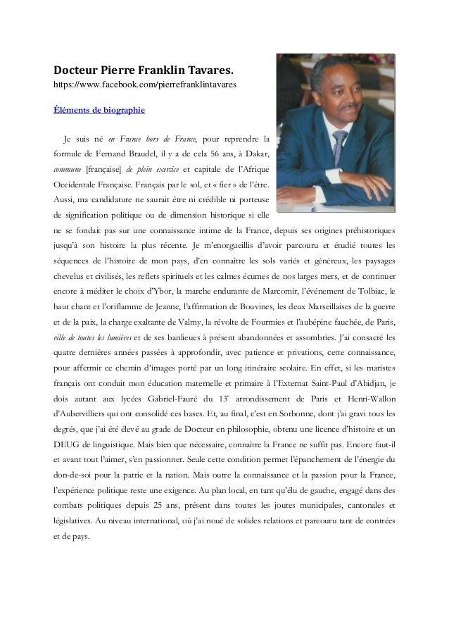 Docteur Pierre Franklin Tavares.https://www.facebook.com/pierrefranklintavaresÉléments de biographie   Je suis né en Franc...