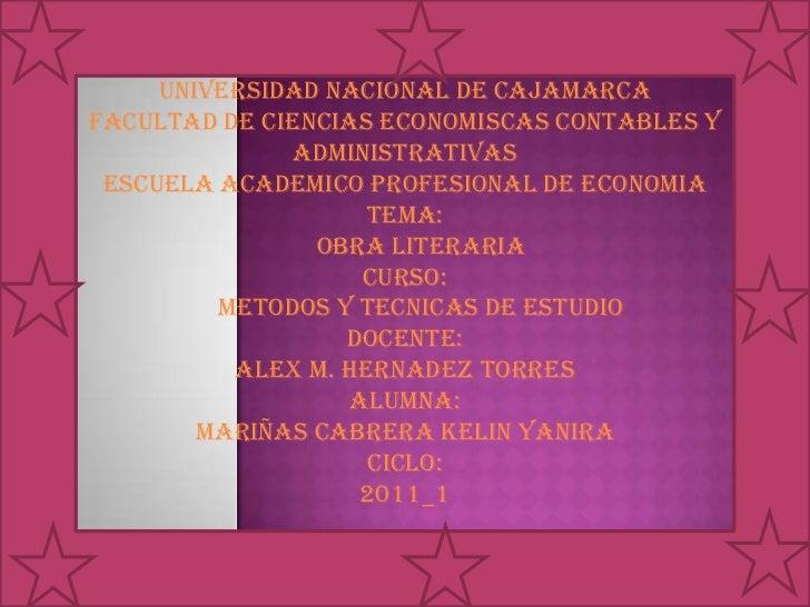 UNIVERSIDAD NACIONAL DE CAJAMARCA<br />FACULTAD DE CIENCIAS ECONOMISCAS CONTABLES Y ADMINISTRATIVAS<br />ESCUELA ACADEMICO...