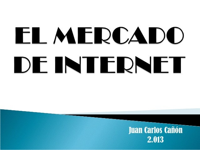 El mercado de internet
