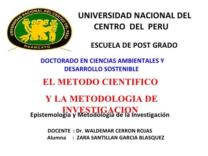 UNIVERSIDAD NACIONAL DEL CENTRO  DEL  PERU   ESCUELA DE POST GRADO  DOCTORADO EN CIENCIAS AMBIENTALES Y DESARROLLO SOSTENI...