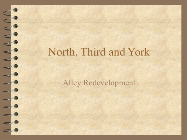 North, Third and York Alley Redevelopment