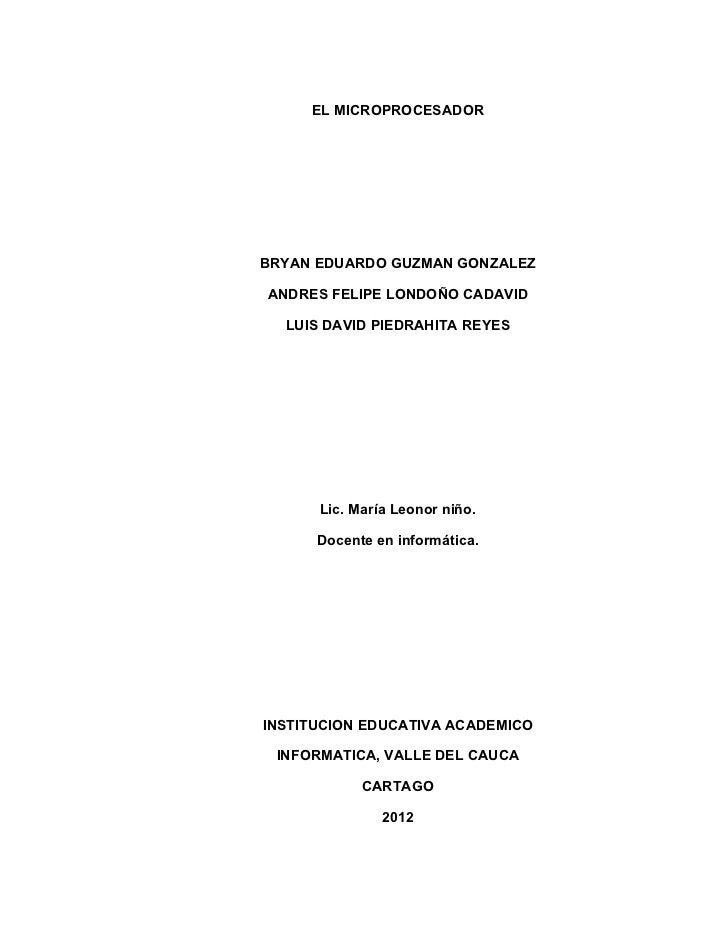 EL MICROPROCESADORBRYAN EDUARDO GUZMAN GONZALEZANDRES FELIPE LONDOÑO CADAVID  LUIS DAVID PIEDRAHITA REYES      Lic. María ...