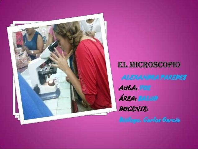 ALEXANDRA PAREDES AULA: VO2 ÁREA: SALUD DOCENTE: Biólogo. Carlos García