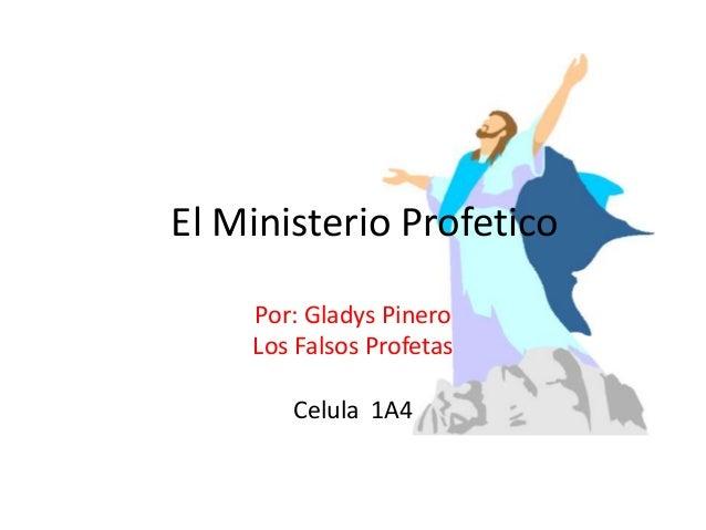El ministerio profetico