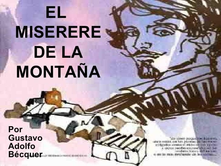 EL  MISERERE    DE LA  MONTAÑA   Por Gustavo Adolfo Bécquer