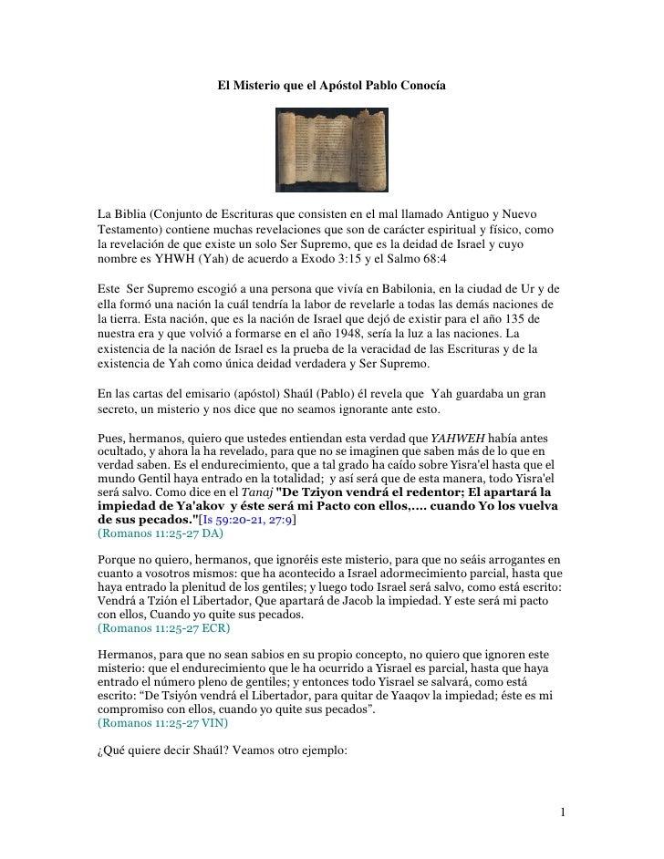 El Misterio que el Apóstol Pablo Conocía     La Biblia (Conjunto de Escrituras que consisten en el mal llamado Antiguo y N...