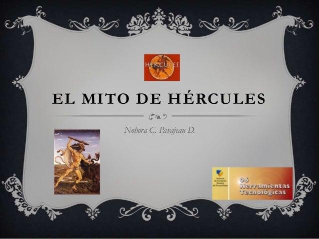 EL MITO DE HÉRCULES      Nohora C. Pavajeau D.