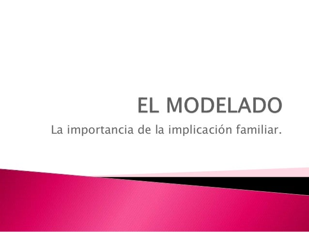 La importancia de la implicación familiar.