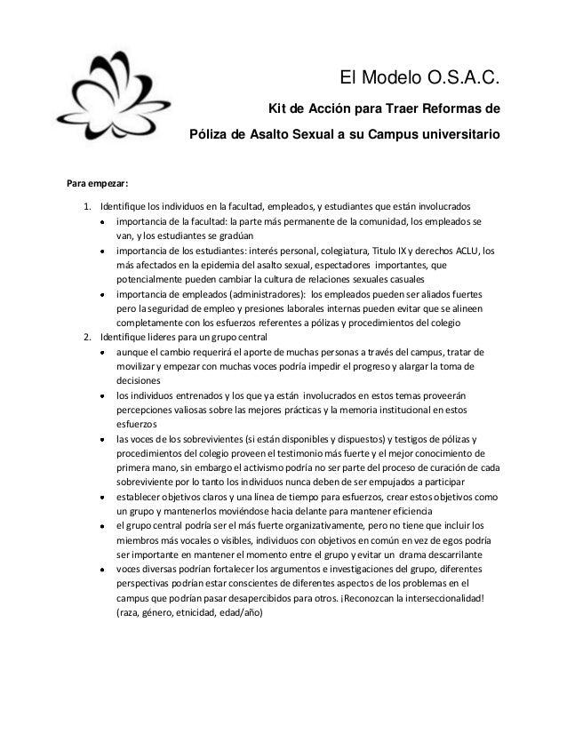 El Modelo O.S.A.C.Kit de Acción para Traer Reformas dePóliza de Asalto Sexual a su Campus universitarioPara empezar:1. Ide...