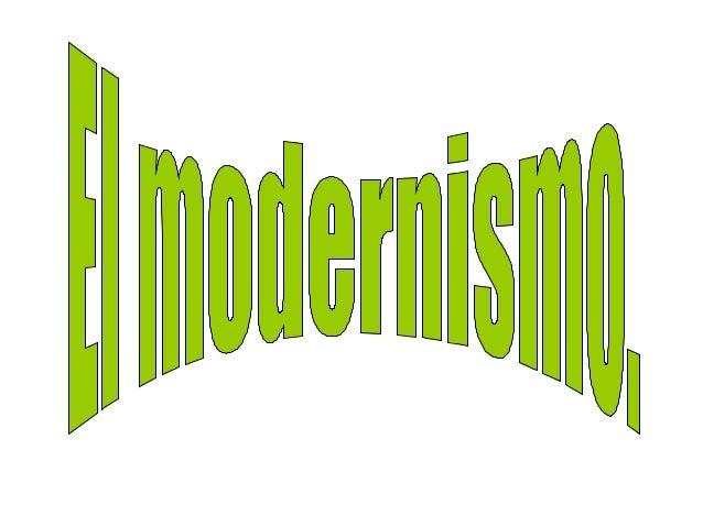 Índice.• Época del modernismo.• Características:             » Literatura esteticista.             » Evasión de la realida...