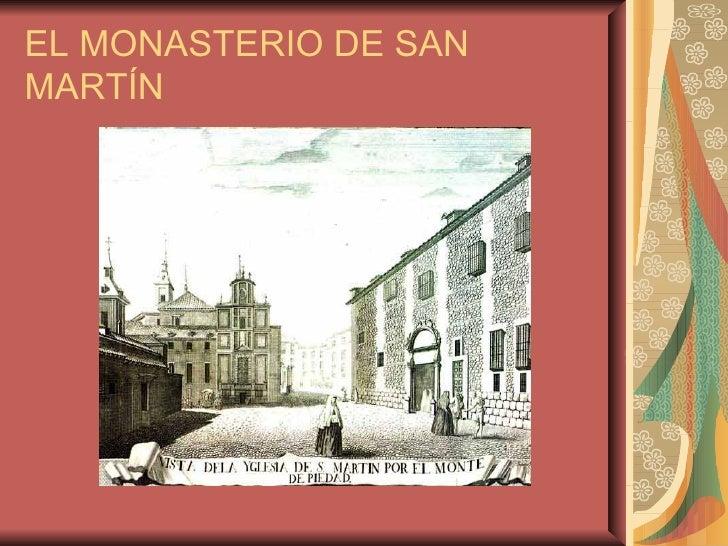 EL MONASTERIO DE SAN MARTÍN