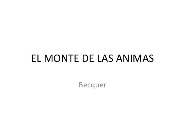 EL MONTE DE LAS ANIMAS        Becquer