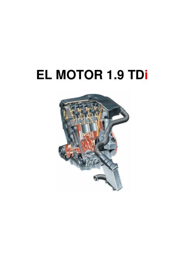 El motor 1.9 TDi grupo VAG - Seat Audi Volkswagen Skoda