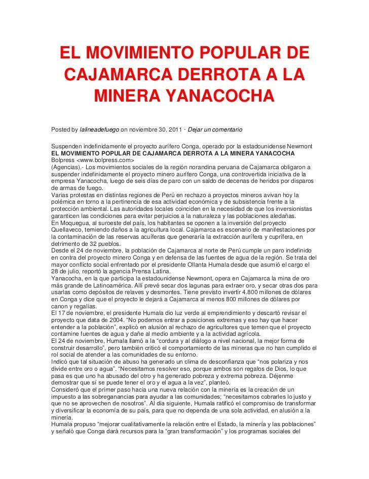 EL MOVIMIENTO POPULAR DE  CAJAMARCA DERROTA A LA      MINERA YANACOCHAPosted by lalineadefuego on noviembre 30, 2011 · Dej...