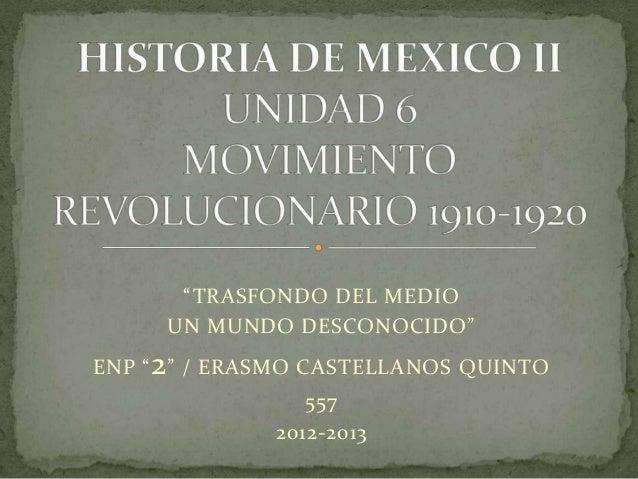 """""""TRASFONDO DEL MEDIO      UN MUNDO DESCONOCIDO""""ENP """" 2 """" / ERASMO CASTELLANOS QUINTO                 557              2012..."""