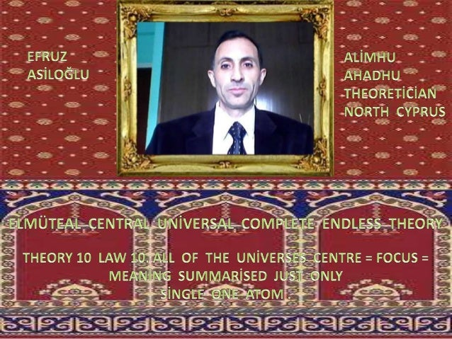 Elmüteal  central  global  uni̇versal  complete  endless  theory 10 law 10