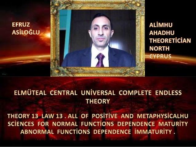 Elmüteal  central  global  uni̇versal  complete  endless  theory 13 law 13