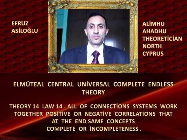 Elmüteal  central  global  uni̇versal  complete  endless  theory 14 law 14