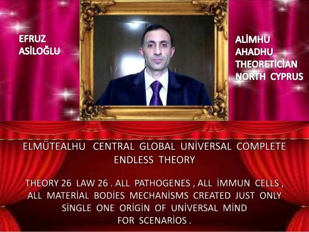 Elmütealhu  central  global  uni̇versal  complete  endless  theory 26 law 26