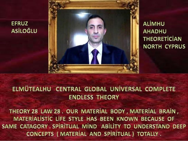 Elmütealhu  central  global  uni̇versal  complete  endless  theory 28 law 28