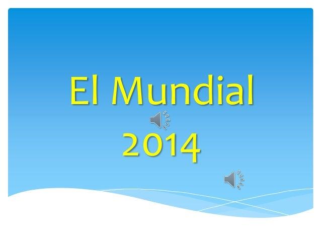 El Mundial  2014
