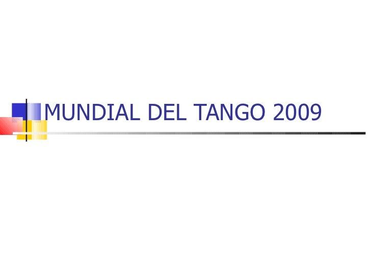 MUNDIAL DEL TANGO 2009
