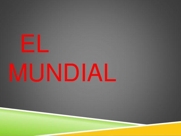 EL MUNDIAL