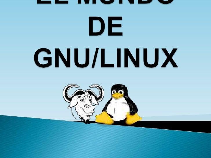 El mundo de GNU/LINUX
