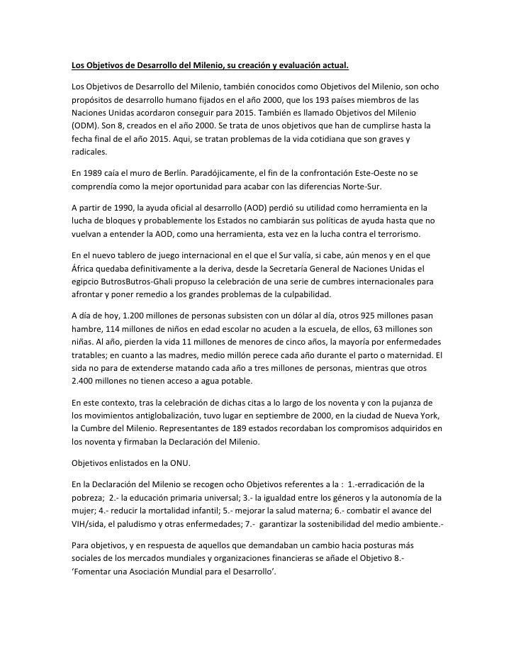 Los Objetivos de Desarrollo del Milenio, su creación y evaluación actual.Los Objetivos de Desarrollo del Milenio, también ...