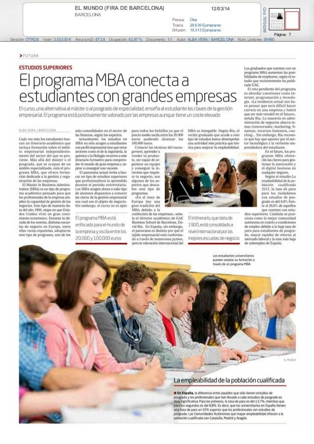 12/03/14EL MUNDO (FIRA DE BARCELONA) BARCELONA Prensa: Otra Tirada: 28.639 Ejemplares Difusión: 19.313 Ejemplares Página: ...