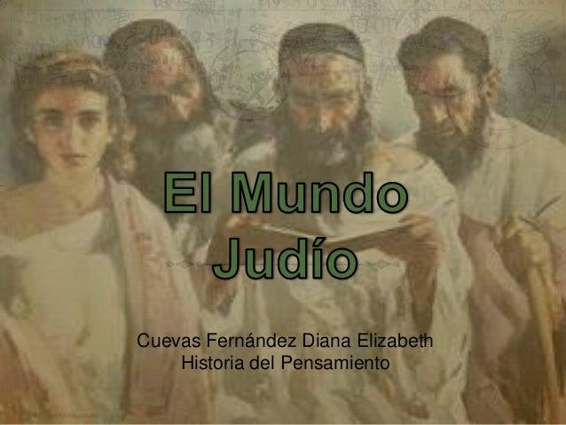 Cuevas Fernández Diana ElizabethHistoria del Pensamiento