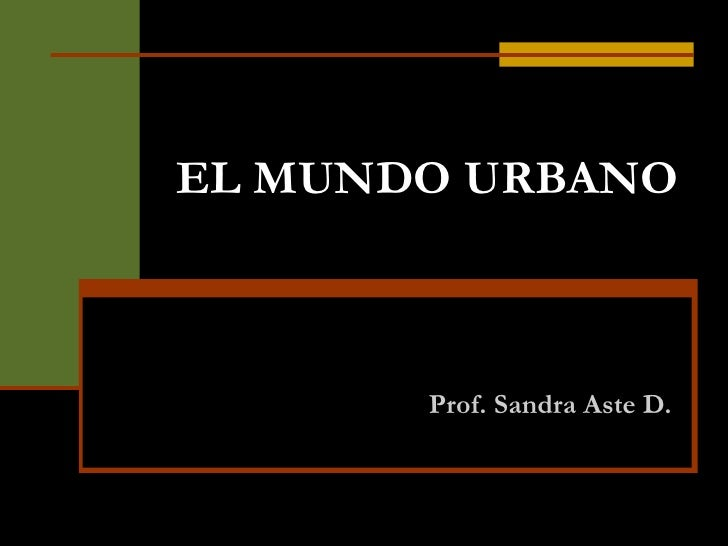 El Mundo Urbano
