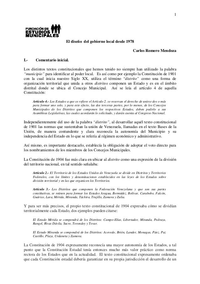 1 El diseño del gobierno local desde 1978 Carlos Romero Mendoza I.- Comentario inicial. Los distintos textos constituciona...