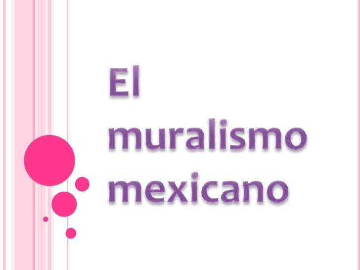 El muralismo mexicano