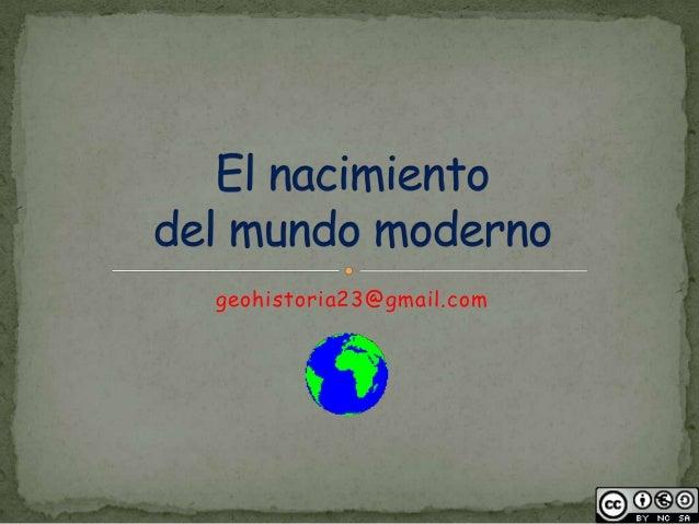 El nacimiento del mundo moderno (gh23)