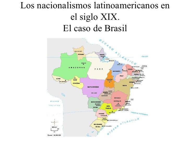 El nacionalismo brasileño siglo XIX